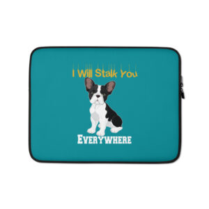 French Bulldog I Will Stalk You Classic tank top Laptop Sleeve