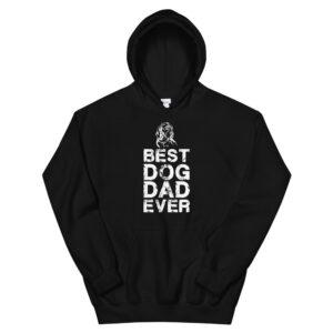 Best Dog Dad Ever Unisex Hoodie