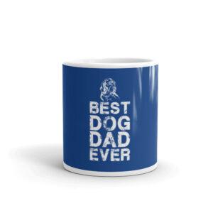 Best Dog Dad Ever White glossy mug