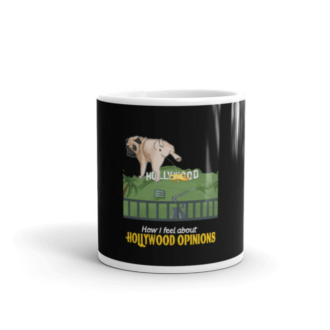 Hollywood Opinions Don't Matter Dog Peeing White glossy mug