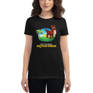 Hollywood Opinions Don't Matter Dog Peeing Women's short sleeve t-shirt