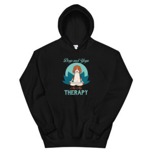 Dogs and Yoga Are My Therapy Unisex Hoodie